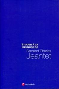 ETUDES A LA MEMOIRE DE FERNAND CHARLES JEANTET