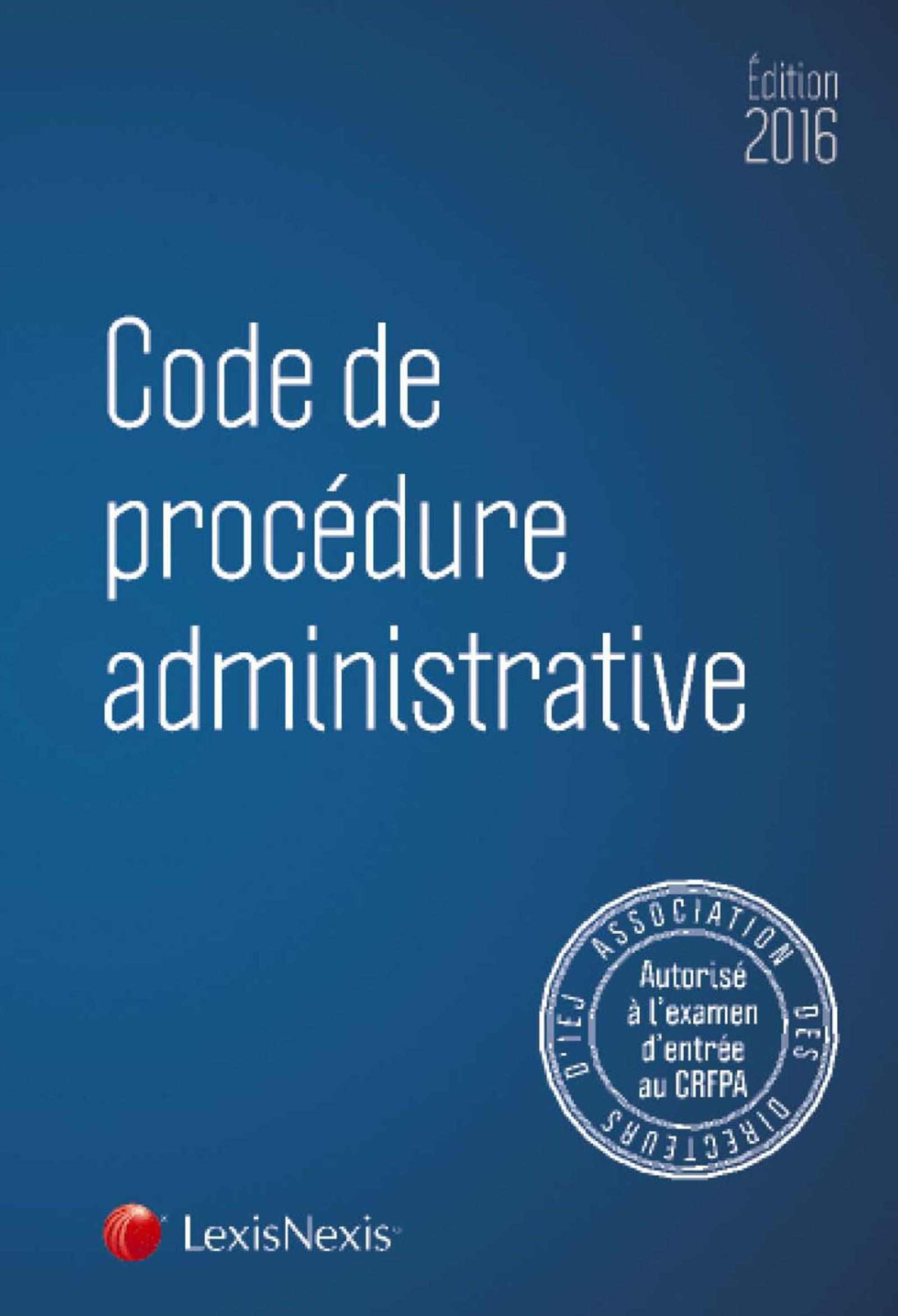 CODE DE PROCEDURE ADMINISTRATIVE 2016
