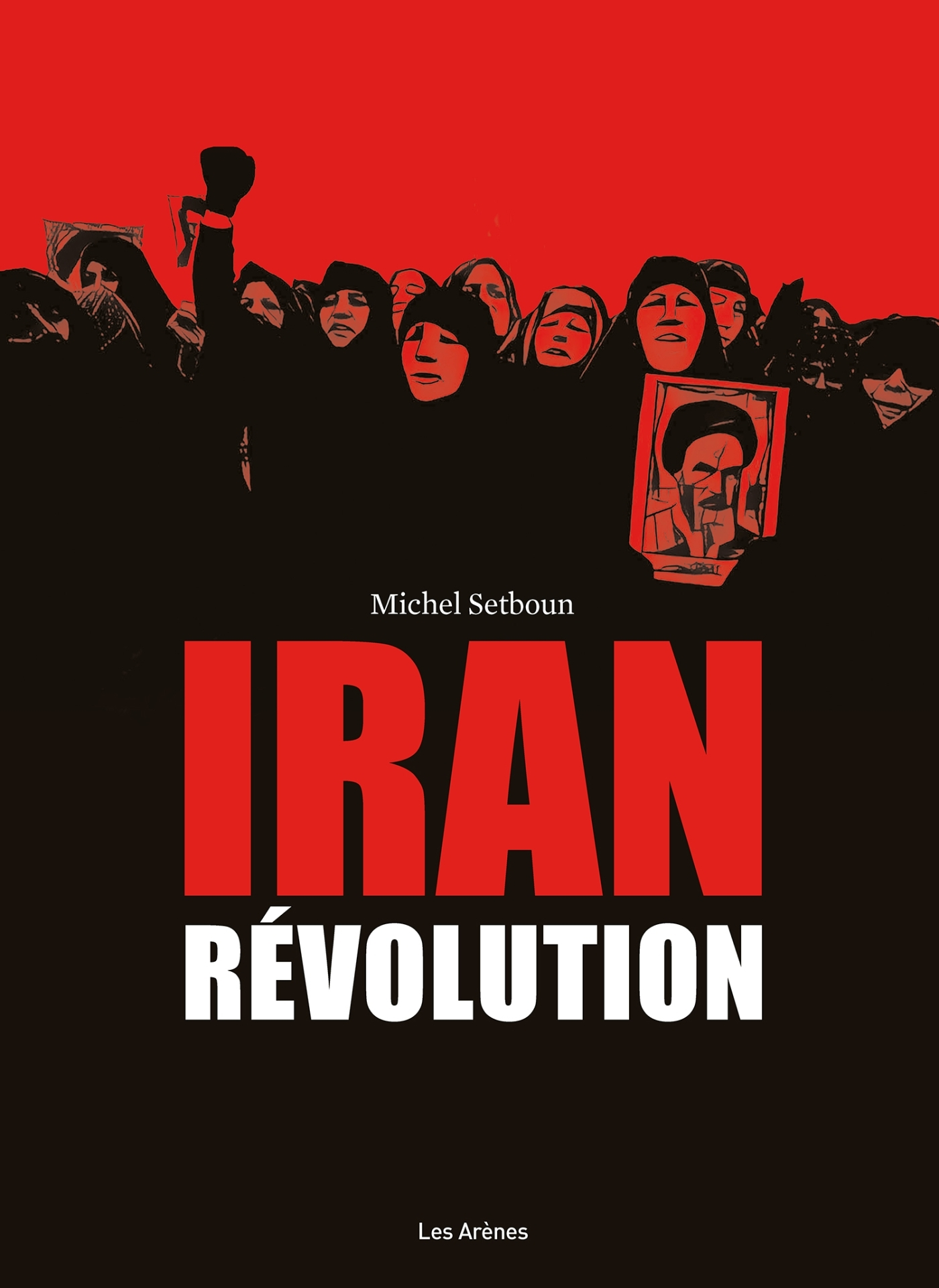 IRAN : REVOLUTION