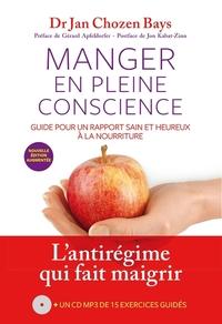 MANGER EN PLEINE CONSCIENCE + CD (NOUVELLE EDITION)