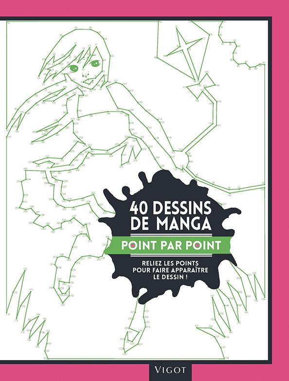 40 DESSINS DE MANGA POINT PAR POINT