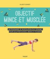 OBJECTIF MINCE ET MUSCLEE
