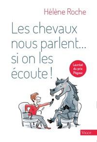 LES CHEVAUX NOUS PARLENT SI ON LES ECOUTE !