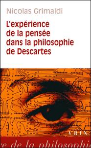 L'EXPERIENCE DE LA PENSEE DANS LA PHILOSOPHIE DE DESCARTES