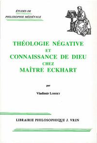 THEOLOGIE NEGATIVE ET CONNAISSANCE DE DIEU CHEZ MAITRE ECKHART