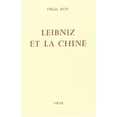 LEIBNIZ ET LA CHINE