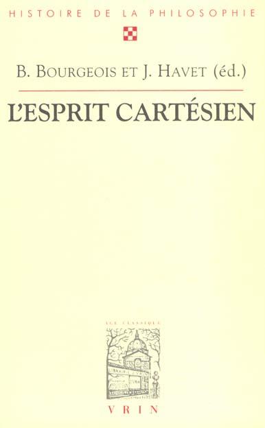 L'ESPRIT CARTESIEN ACTES DU XXVIE CONGRES INTERNATIONAL DE L'ASPLF