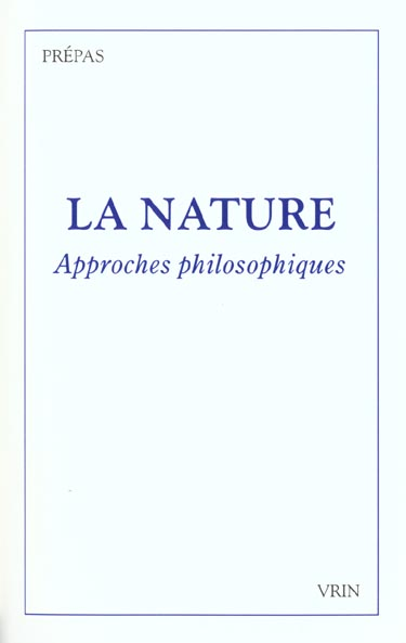 LA NATURE APPROCHES PHILOSOPHIQUES