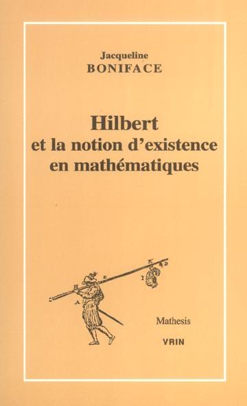HILBERT ET LA NOTION D'EXISTENCE EN MATHEMATIQUES
