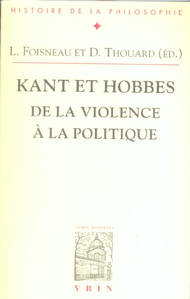 KANT ET HOBBES DE LA VIOLENCE A LA POLITIQUE