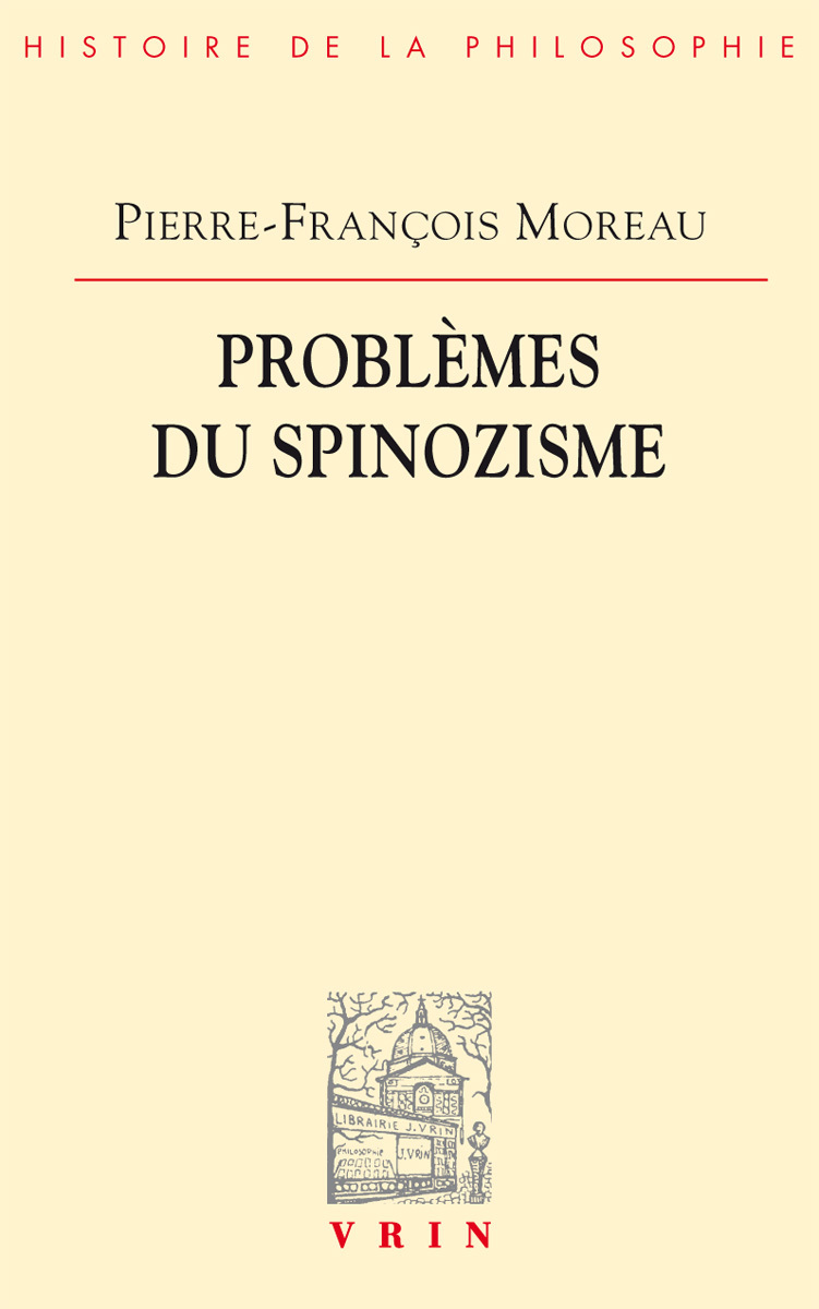 PROBLEMES DU SPINOZISME