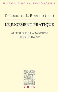 LE JUGEMENT PRATIQUE AUTOUR DE LA NOTION DE PHRONESIS