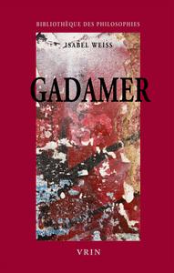 GADAMER UNE HERMENEUTIQUE PHILOSOPHIQUE