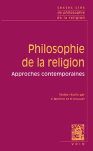 TEXTES CLES DE PHILOSOPHIE DE LA RELIGION