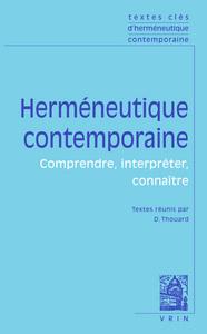 TEXTES CLES D HERMENEUTIQUE CONTEMPORAINE