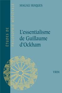 L ESSENTIALISME DE GUILLAUME D OCKHAM