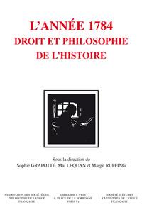 KANT L ANNEE 1784 DROIT ET PHILOSOPHIE DE L HISTOIRE