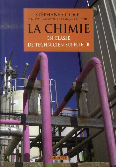 CHIMIE EN CLASSE DE TECHNICIEN SUPERIEUR (LA)