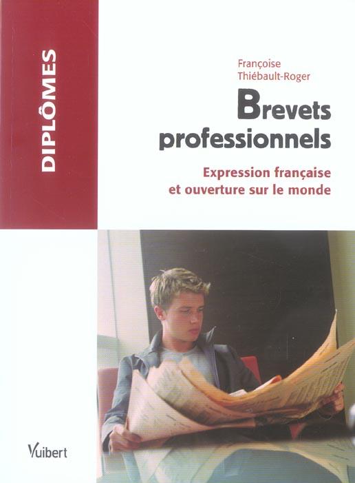BREVETS PROFESSIONNELS FRANCAIS ET OUVERTURE SUR LE MONDE