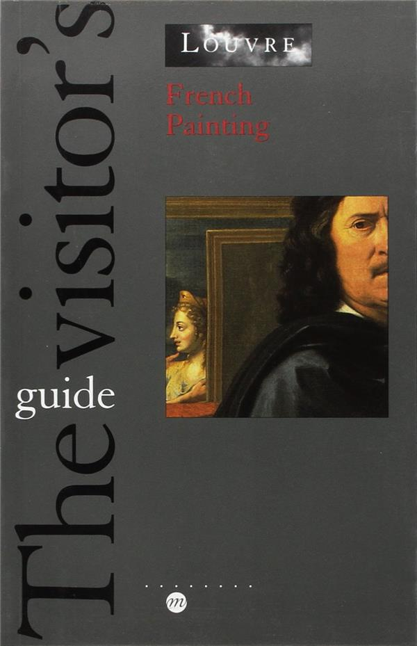 FRENCH PAINTING (ANGLAIS) - GUIDE THE VISITOR'S