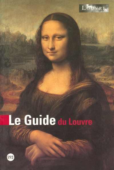 LE GUIDE MUSEE DU LOUVRE