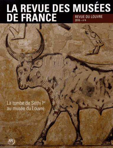 REVUE DES MUSEES DE FRANCE N 4 - 2016