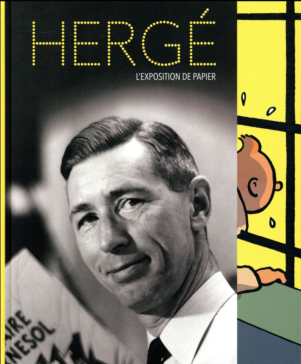 HERGE L'EXPOSITION DE PAPIER (COEDITION RMNGP/ED MOULINSART)