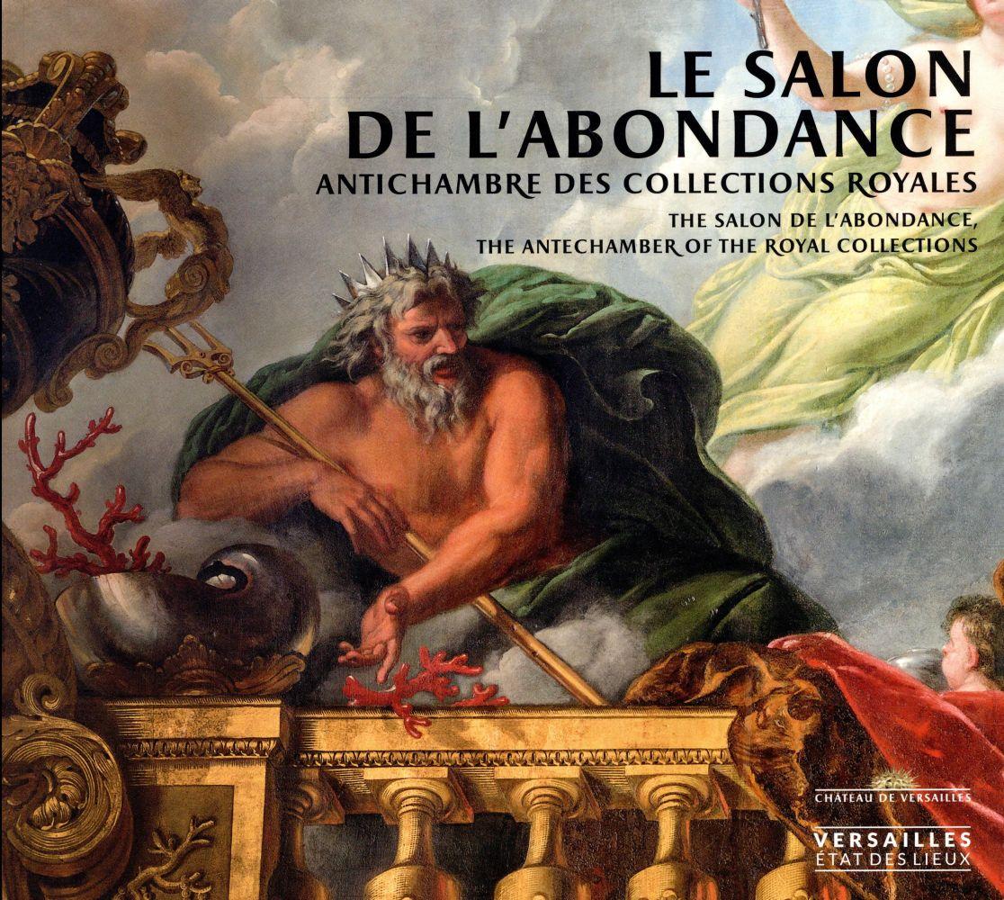 SALON DE L'ABONDANCE (VERSAILLES) (LE)