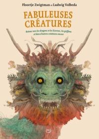 FABULEUSES CREATURES - RETOUR VERS LES DRAGONS ET LES LICORNES, LES GRIFFONS...