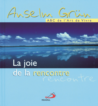 JOIE DE LA RENCONTRE (LA)