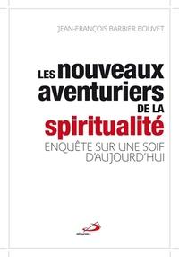 NOUVEAUX AVENTURIERS DE LA SPIRITUALITE (LES)