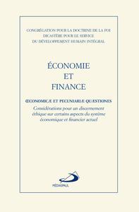 ECONOMIE ET FINANCE - CONSIDERATIONS POUR UN DISCERNEMENT ETHIQUE SUR CERTAINS ASPECTS DE SYSTEME EC