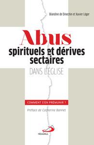 ABUS SPIRITUELS ET DERIVES SECTAIRES DANS L'EGLISE : COMMENT S'EN PREMUNIR?