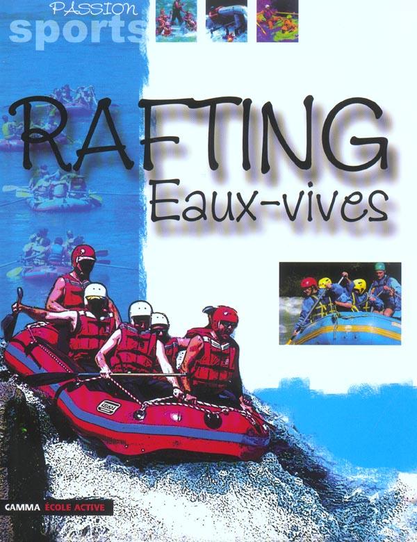 RAFTING EAUX-VIVES
