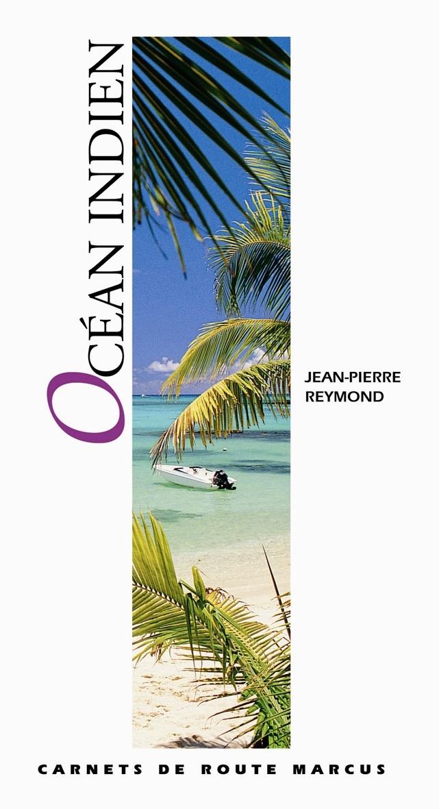 OCEAN INDIEN - CARNET DE ROUTE