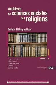 ARCHIVES DE SCIENCES SOCIALES DES RELIGIONS 184