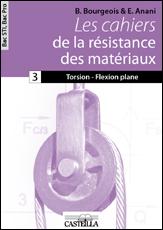 CAHIER 3 LES CAHIERS DE LA RESISTANCE DES MATERIAUX BAC STI2D BAC PRO