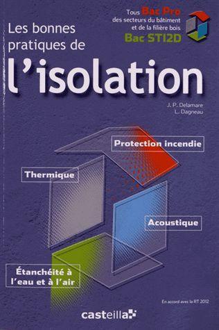 BONNES PRATIQUES DE L'ISOLATION ELEVE (LES) BAC STI2D