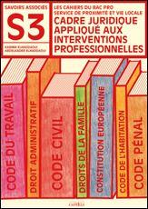 CADRE JURIDIQUE APPLIQUE AUX INTERVENTIONS PROFESSIONNELLES BAC PRO SPVL