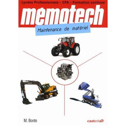 MEMOTECH MAINTENANCE DE MATERIEL BAC PRO ET CAP