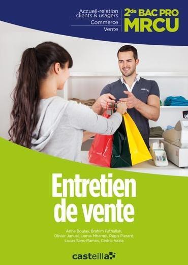 MRCU ENTRETIEN DE VENTE 2E BAC PRO