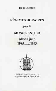 REGIMES HORAIRES POUR LE MONDE ENTIER, MISE A JOUR 1985->1993