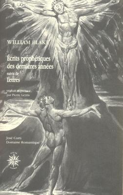 ECRITS PROPHETIQUES DES DERNIERES ANNEES : SUIVIS DE LETTRES