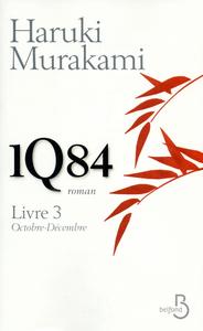 1Q84  LIVRE 3  OCTOBRE-DECEMBRE