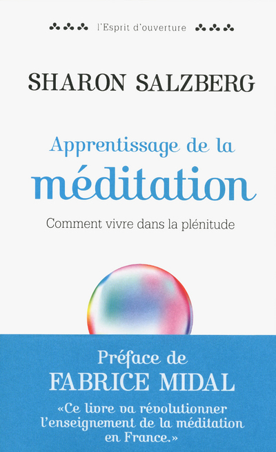 APPRENTISSAGE DE LA MEDITATION