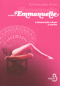 EMMANUELLE AU-DELA D'EMMANUELLE - TOMES 3 ET 4