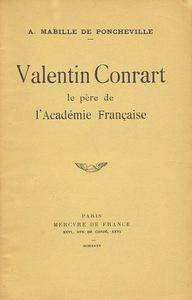 VALENTIN CONRART, PERE DE L'ACADEMIE FRANCAISE