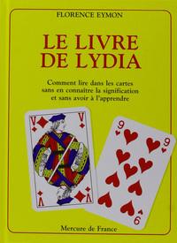 LE LIVRE DE LYDIA (COMMENT LIRE DANS LES CARTES SANS EN CONNAIT