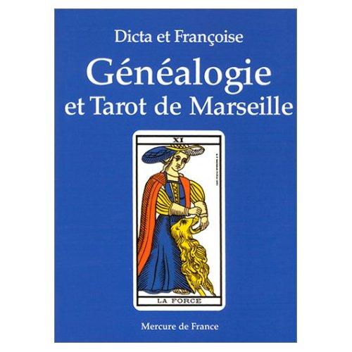 GENEALOGIE ET TAROT DE MARSEILLE