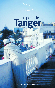 LE GOUT DE TANGER